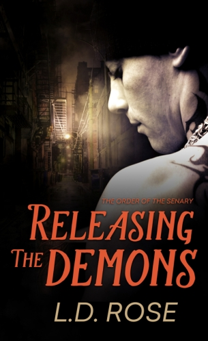 Releasing the Demons by L. D. Rose